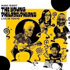 Marc Ribot The Young Philadelphians (J. Tacuma, M. Halvorson, G.C. Weston)